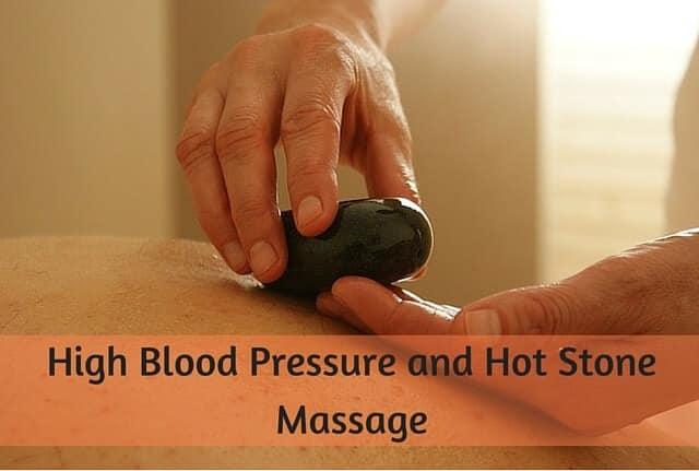 High Blood Pressure and Hot Stone Massage