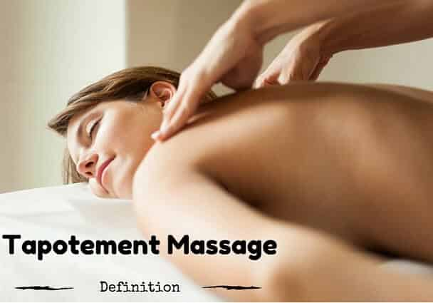Tapotement Massage Definition Benefits