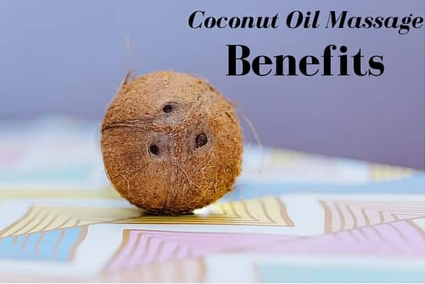 Coconut Oil Massage Benefits