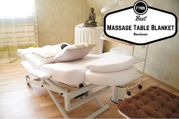 Best Massage Table Blanket Reviews