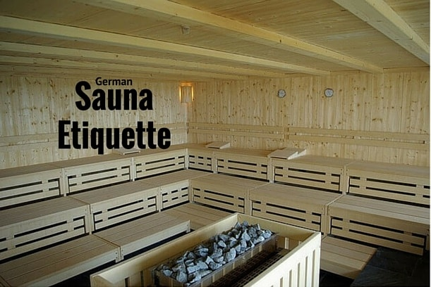 German Sauna Etiquette What to Expect & Do