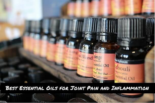 Best Essential Oils For Joint Pain And Inflammation For Your