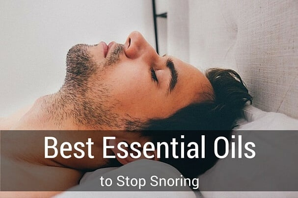 Best Essential Oils to Stop Snoring