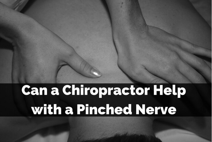 Can a Chiropractor Help with a Pinched Nerve