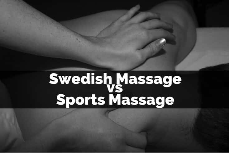 Swedish Massage vs Sports Massage