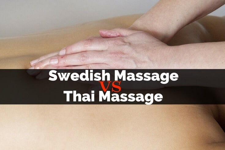 Swedish Massage vs Thai Massage