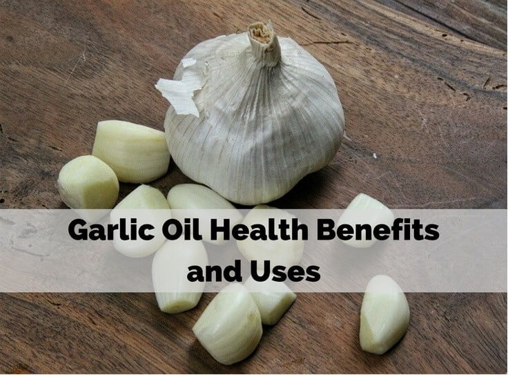 Garlic Oil Health Benefits and Uses