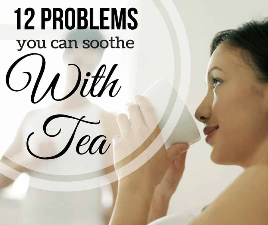 Problems you can fix with tea