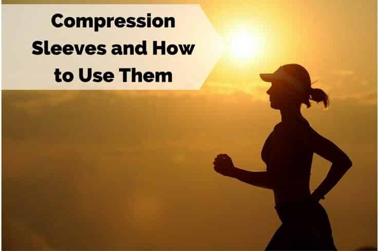 What Is a Compression Sleeve Used For