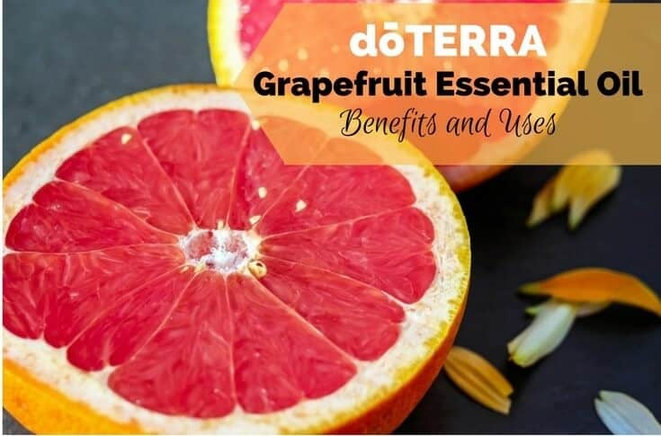 doTERRA Grapefruit Essential Oil Benefits and Uses