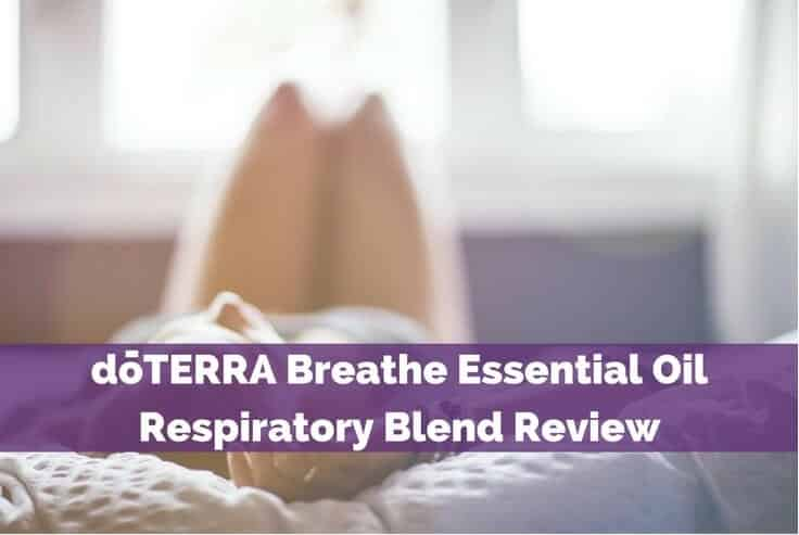 doTERRA Breathe Essential Oil Respiratory Blend Review