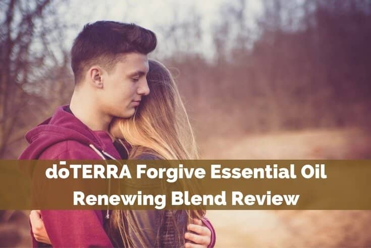 doTERRA Forgive Essential Oil Renewing Blend Review