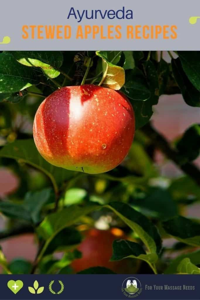 Ayurveda Stewed Apples Recipes - Tasty and Energizing
