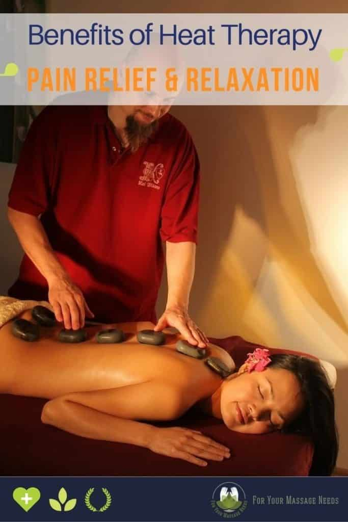Benefits of Heat Therapy for pain and inflammation