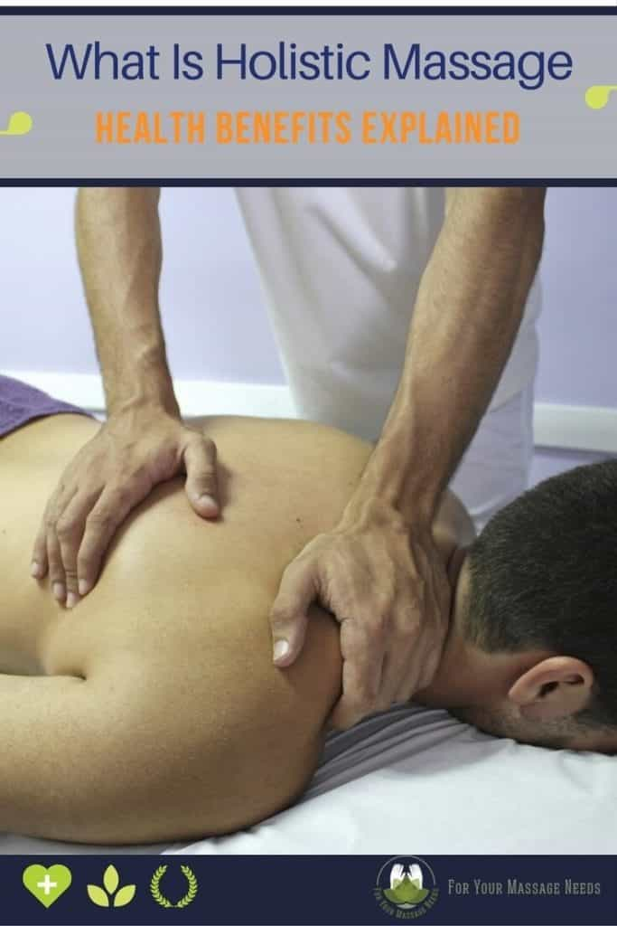 What Is Holistic Massage