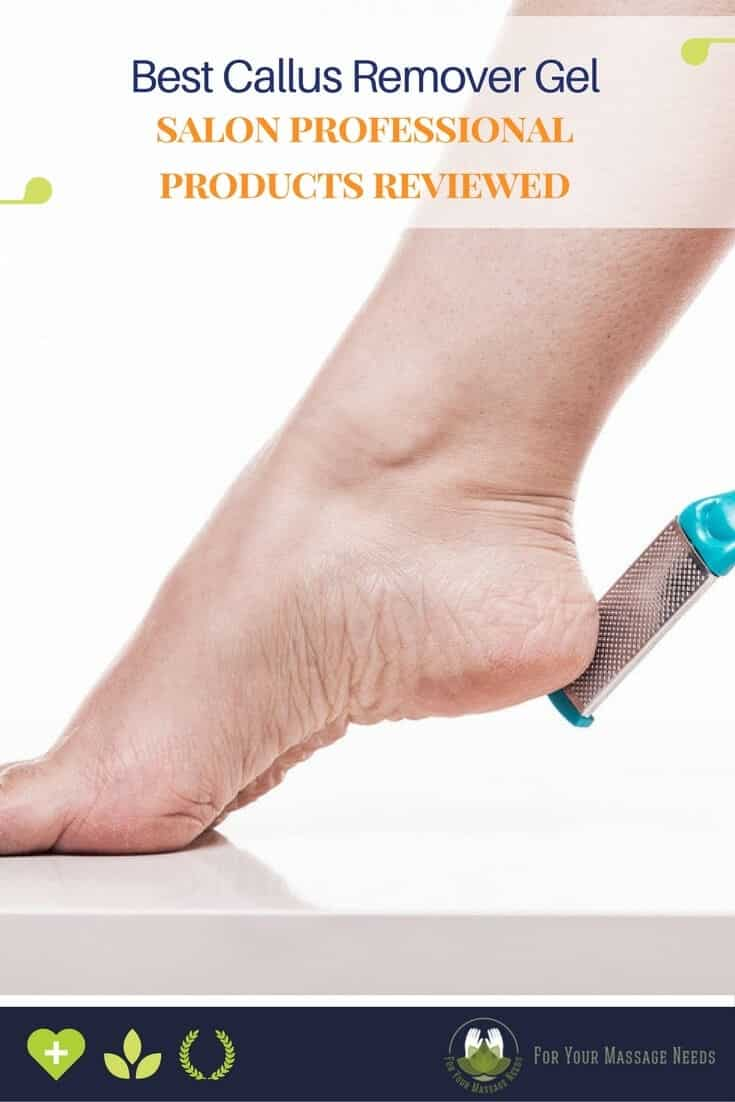 Best Callus Remover Gel