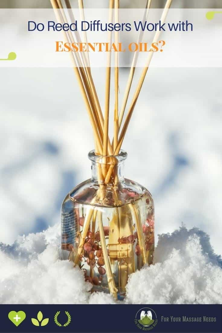 Do Reed Diffusers Work with Essential Oils - For Your