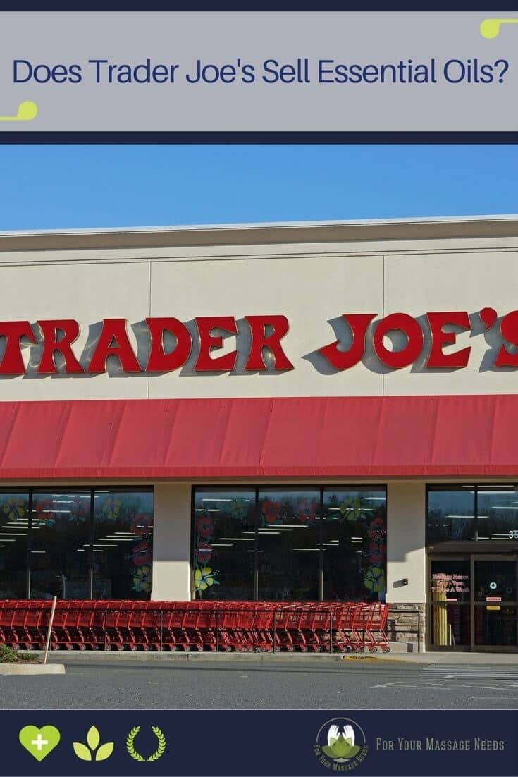 Does Trader Joe's Sell Essential Oils