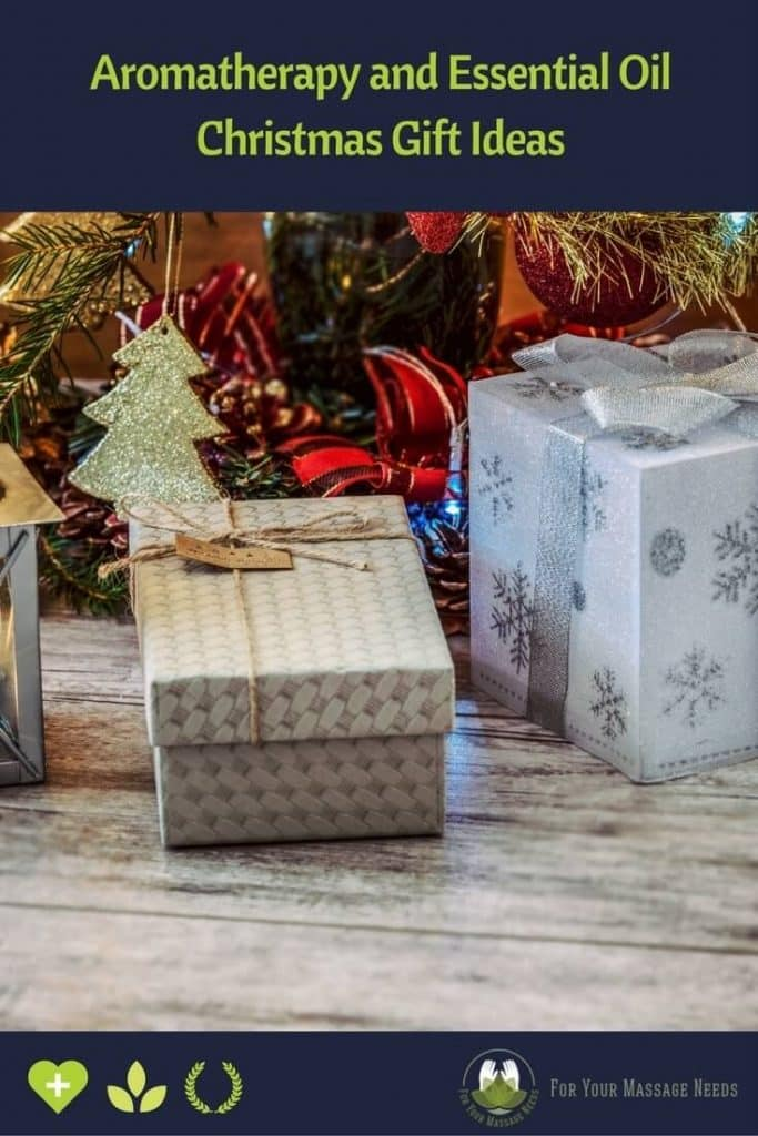 Aromatherapy and Essential Oil Christmas Gift Ideas