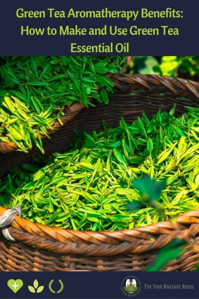 Green Tea Aromatherapy Benefits