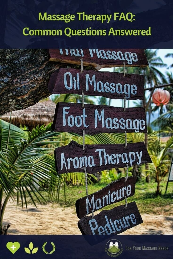 Massage Therapy FAQ Common Questions Answered