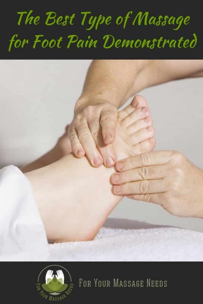 Here's The Best Type of Massage for Foot Pain