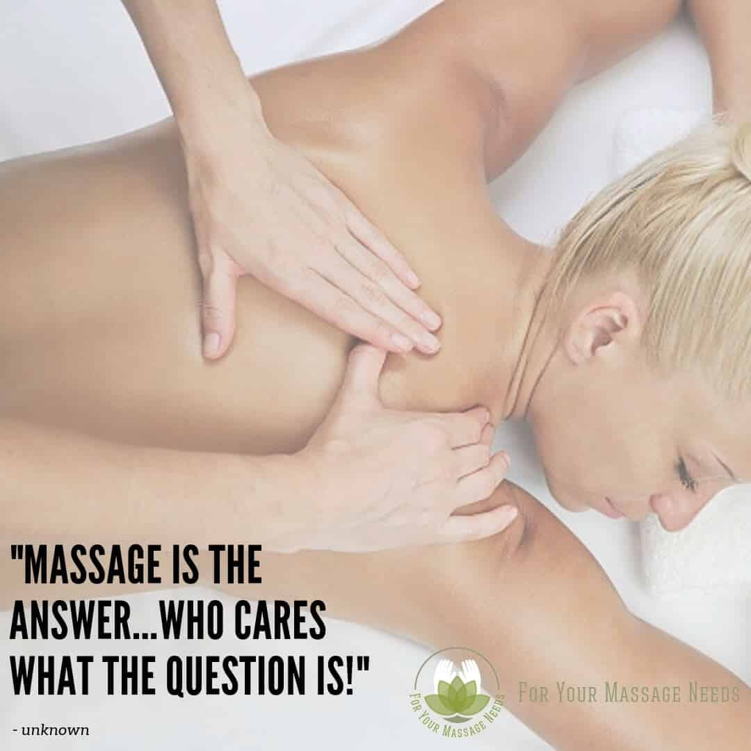 Massage Therapy Quotes Massage is the Answer