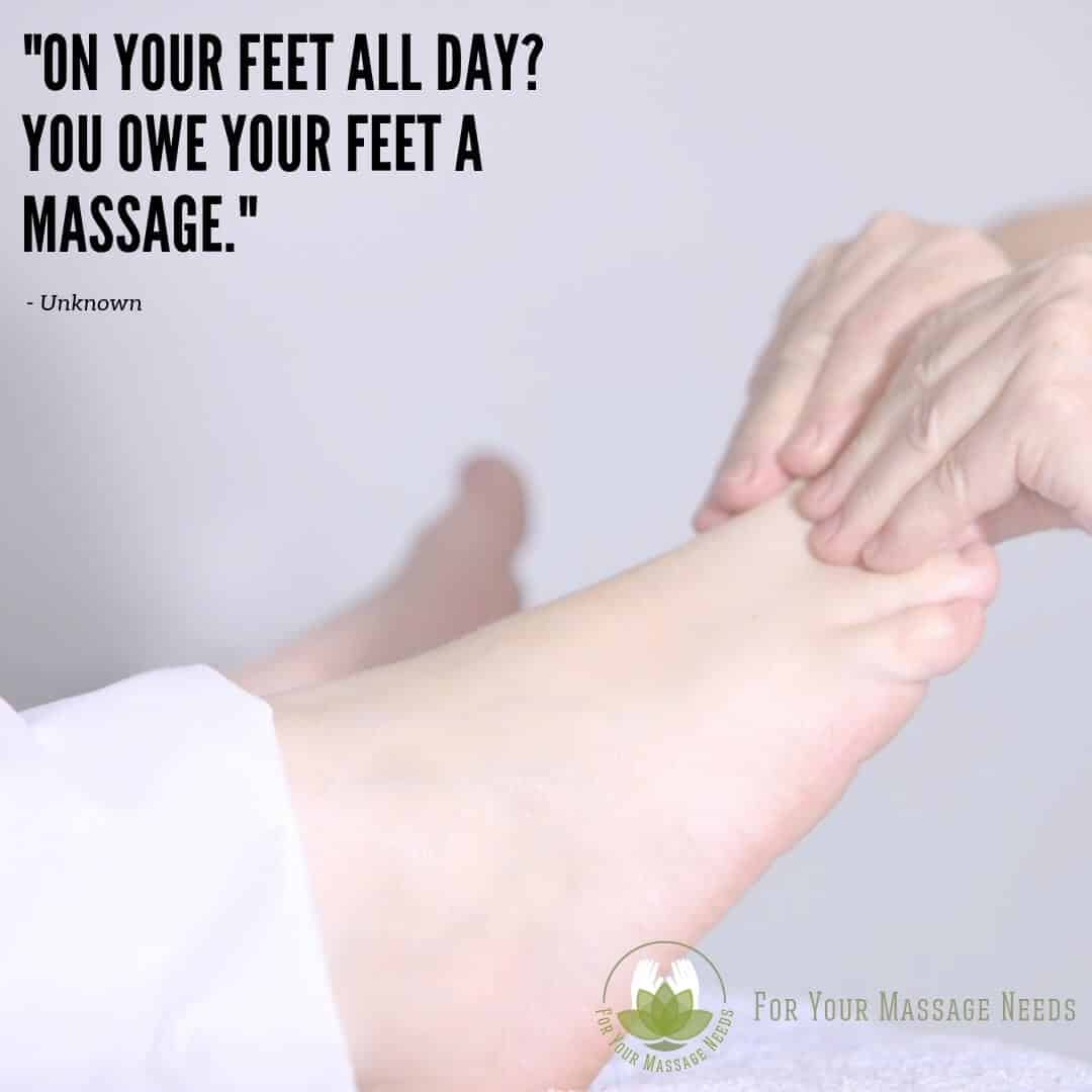 Massage Therapy Quotes you Owe Your Feet a Massage