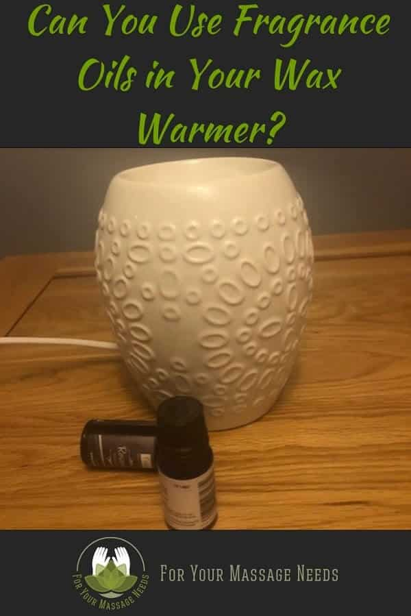 Can You Use Fragrance Oils in Your Wax Warmer